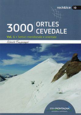3000 Ortles-Cevedale vol.1 - Settori meridionale e orientale
