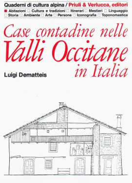Case contadine nelle Valli Occitane in Italia