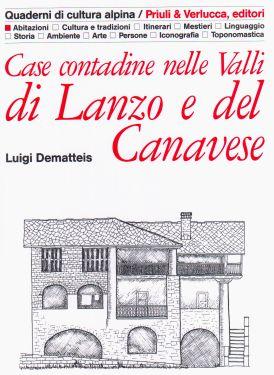 Case contadine nelle Valli di Lanzo e nel Canavese