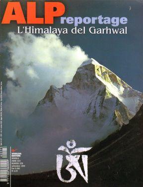 Alp reportage n°173 - L'Himalaya del Garnhwal
