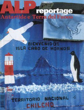 Alp reportage n°186 - Antartide e Terra del Fuoco