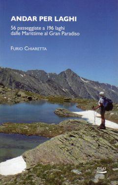 Andar per laghi - dalle Alpi Marittime al Gran Paradiso