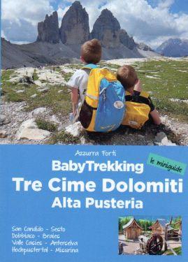 Babytrekking Tre Cime - Dolomiti- Alta Pusteria