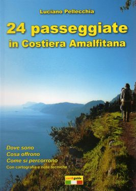 24 passeggiate in Costiera Amalfitana
