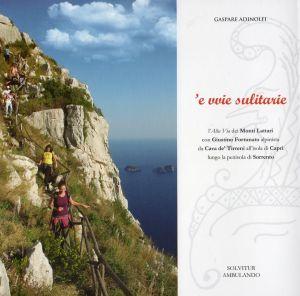 'e vvie sulitarie - L'Alta Via dei Monti Lattari
