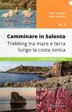 Camminare in Salento vol.2: La Costa Ionica