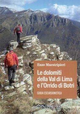 Le Dolomiti della Val di Lima e l'Orrido di Botri - guida