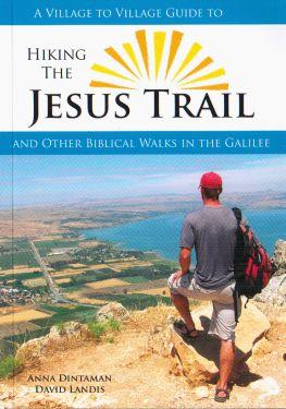 Hiking the Jesus Trail