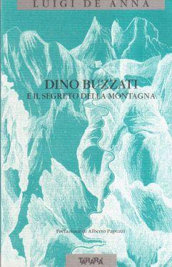 Dino Buzzati e il segreto della montagna