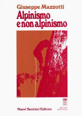 Alpinismo o non alpinismo?