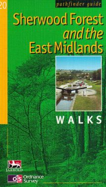 Sherwood Forest and the East Midlands, walks