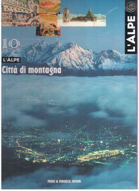 L'Alpe 10 - Città di Montagna