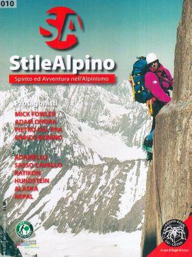 Stile Alpino n°010 - Spirito e Avventura nell'Alpinismo