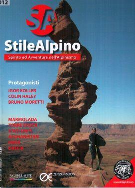 Stile Alpino n°012 - Spirito e Avventura nell'Alpinismo