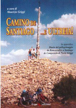 Camino de Santiago… e Ultreia!