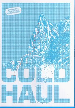 Cold haul
