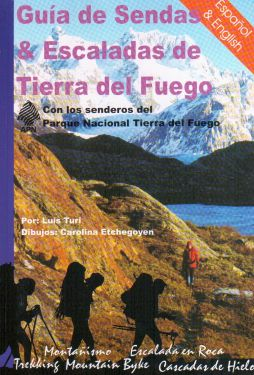 Guia de sendas & Escalades de Tierra del Fuego