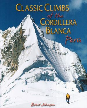 Classic climbs of the Cordillera Blanca Perù
