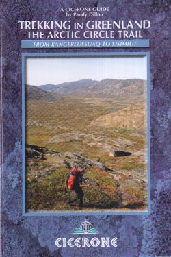 Trekking in Greenland - The Artic Circle Trail