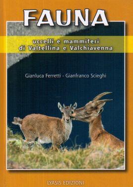 Fauna, uccelli e mammiferi di Valtellina e Valchiavenna