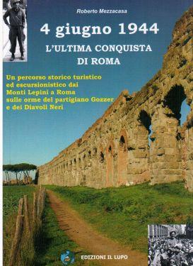 4 giugno 1944 - L'ultima conquista di Roma