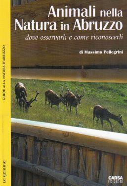 Animali nella natura in Abruzzo