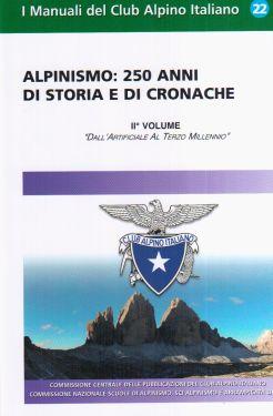 Alpinismo: 250 anni di storia e di cronache - 2° vol.