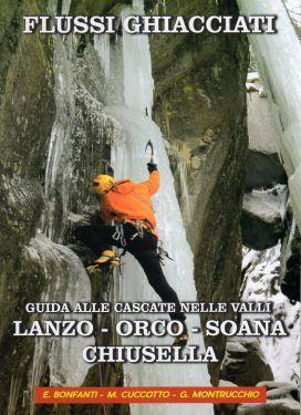 Flussi ghiacciati - Lanzo, Orco, Soana, Chiusella