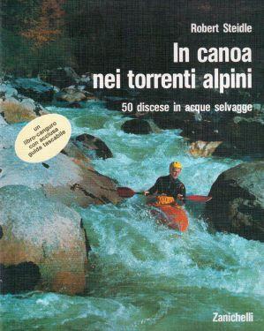 In canoa nei torrenti alpini