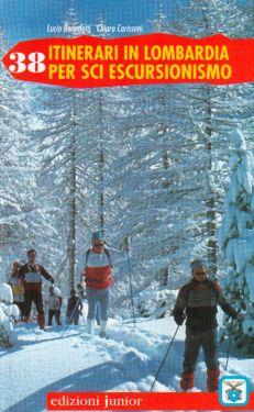 38 itinerari in Lombardia per sci escursionismo