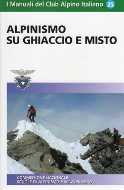 Alpinismo su ghiaccio e misto - SOCIO CAI