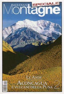 Meridiani Le Grandi Vie n° 10 - Le Ande 2 - Aconcagua e i vulcani della Puna