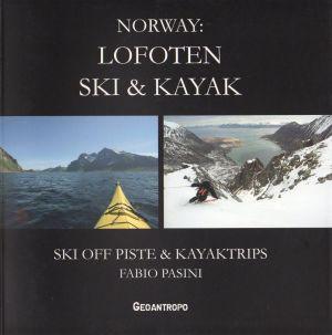 Norway: Lofoten ski & Kayak - INGLESE
