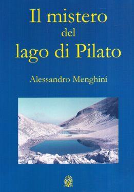 Il mistero del lago di Pilato