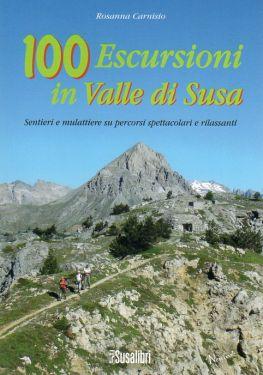 100 escursioni in Valle di Susa