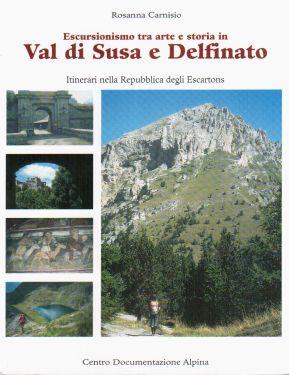 Escursionismo tra arte e storia in Val di Susa e Delfinato