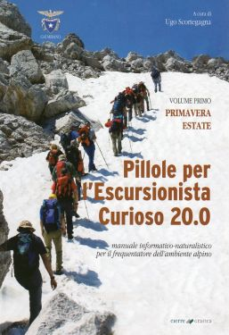 Pillole per l'escursionista curioso vol.1 - Primavera/Estate