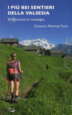 I più bei sentieri della Valsesia