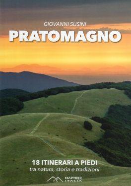 Pratomagno - 18 itinerari a piedi