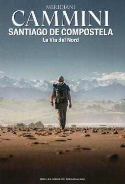 Meridiani Cammini n°8 - Santiago de Compostela - La Via del Nord
