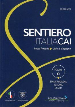 Sentiero Italia CAI vol.6 - Emilia Romagna, Toscana, Liguria