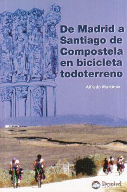 De Madrid a Santiago de Compostela en bicicleta todoterreno