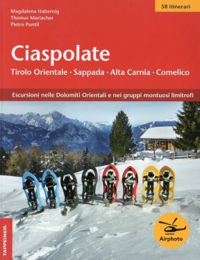 Ciaspolate - Tirolo Orientale - Sappada - Alta Carnia - Comelico