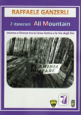 7 itinerari All Mountain intorno a Firenze