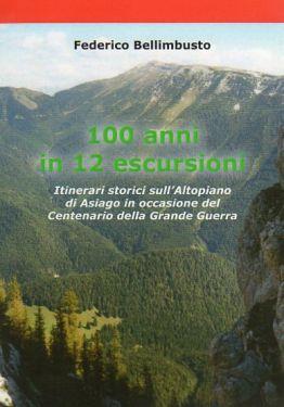 100 anni in 12 escursioni sull'Altopiano di Asiago