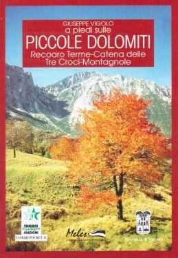 A piedi sulle Piccole Dolomiti