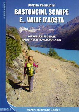 Bastoncini, scarpe e... Valle d'Aosta