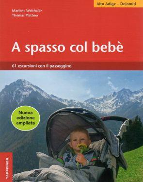 A spasso col bebè - Alto Adige, Dolomiti
