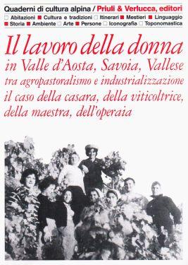 Il lavoro della donna in Valle d'Aosta, Savoia, Vallese