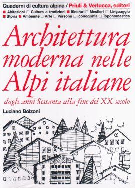 Architettura moderna nelle Alpi italiane vol.2